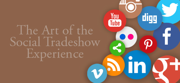 The Art of the Social Tradeshow Experience